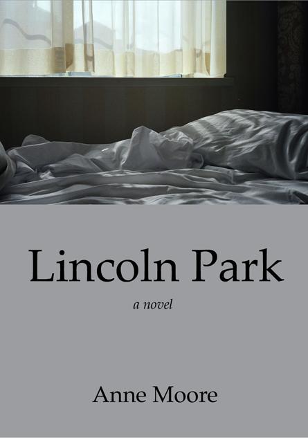 Lincoln Park - A Novel